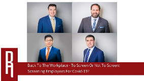 Back to the Workplace _ To Screen or not to Screen _ Screening employees for Covid-19